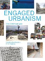 Engaged Urbanism: Cities and...