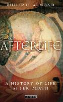 Afterlife: A History of Life After Death