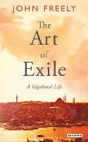 The Art of Exile: A Vagabond Life