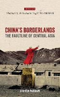 China's Borderlands: The Faultline of...