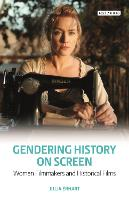Gendering History on Screen: Women...