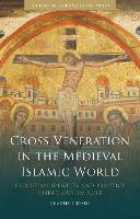 Cross Veneration in the Medieval...