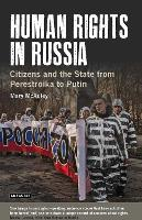 Human Rights in Russia: Citizens and...