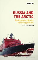 Russia and the Arctic: Environment,...