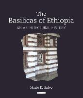 The Basilicas of Ethiopia: An...