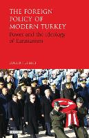 The Foreign Policy of Modern Turkey:...
