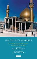 The Shi'a of Samarra: The Heritage ...