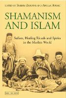 Shamanism and Islam: Sufism, Healing...