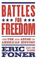 Battles for Freedom: The Use and ...