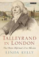 Talleyrand in London: The Master...