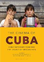 The Cinema of Cuba: Contemporary Film...