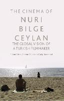 The Cinema of Nuri Bilge Ceylan: The...