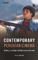 Contemporary Peruvian Cinema: ...