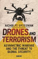 Drones and Terrorism: Asymmetrical...