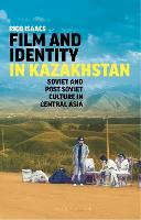 Film and Identity in Kazakhstan:...