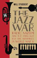 The Jazz War: Radio, Nazism and the...