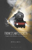 From Steam to Screen: Cinema, the...