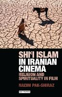 Shi'i Islam in Iranian Cinema:...