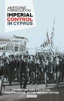 Imperial Control in Cyprus: Education...