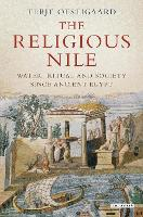 The Religious Nile: Water, Ritual and...