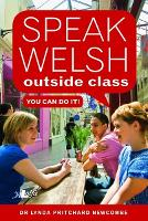Speak Welsh Outside Class - You Can ...