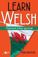 Learn Welsh - Phrasebook and Basic...