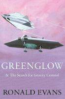 Greenglow: & The Search for Gravity...