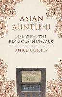 Asian Auntie-Ji: Life with the BBC...