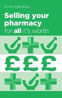 Selling Your Pharmacy for All it's...