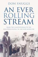 An Ever Rolling Stream: From the...