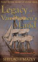Legacy of Van Diemen's Land: Third in...