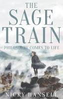 The Sage Train: Philosophy Comes to Life