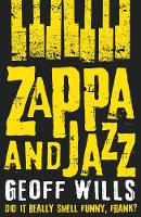 Zappa and Jazz: Did it Really Smell...