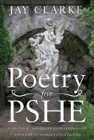 Poetry for PSHE: A Selection of...