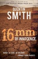 16mm of Innocence: Rarely If Ever Do...