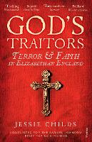 God's Traitors: Terror and Faith in...