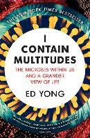 I Contain Multitudes: The Microbes...