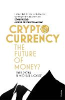 Cryptocurrency: How Bitcoin and...