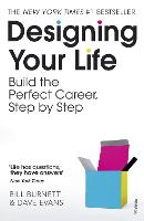 Designing Your Life: Build a Life ...