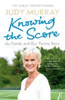 Knowing the Score: My Family and Our...