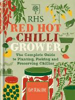 RHS Red Hot Chilli Grower: The...