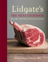 The Lidgate's: The Meat Cookbook: Buy...