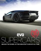 Evo: Supercars: Behind the Wheel of...