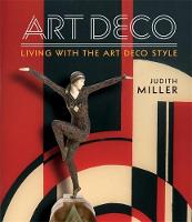 Living with the Art Deco Style: The...