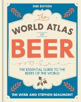 World Atlas of Beer: THE ESSENTIAL...
