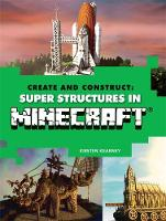 Create & Construct Super Structures ...