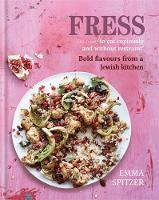 Fress: Bold, Fresh Flavours from a...
