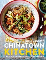 Chinatown Kitchen: Delicious Dishes...