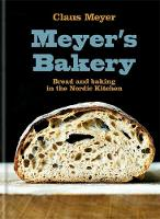 Meyer's Bakery: Bread and Baking in...