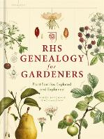 RHS Genealogy for Gardeners: Plant...